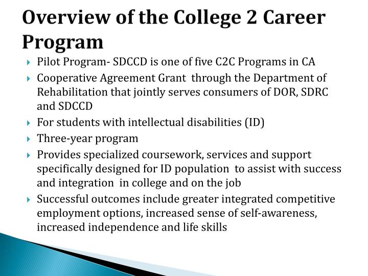 Overview of the college 2 career program
