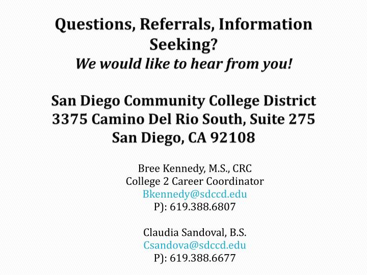 Questions, Referrals, Information Seeking?