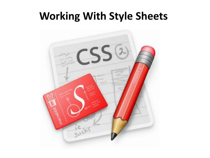 Working With Style Sheets