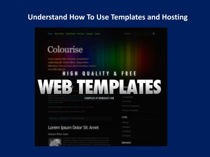Understand How To Use Templates and Hosting