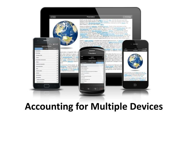 Accounting for Multiple Devices