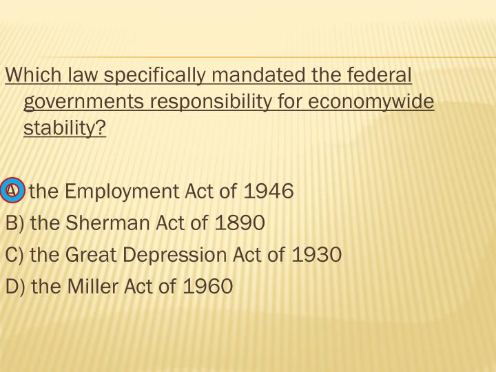 Which law specifically mandated the federal governments responsibility for