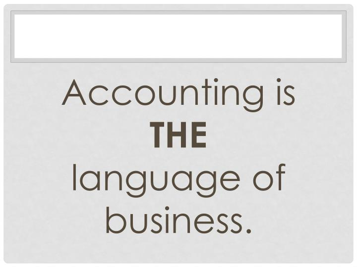 Accounting is