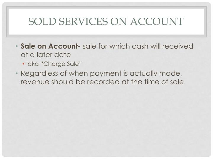 Sold Services on Account