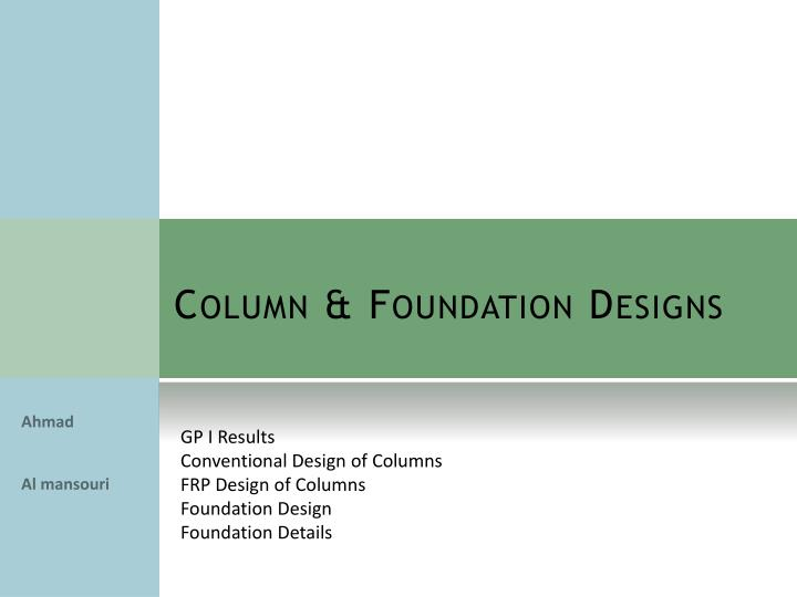 Column & Foundation Designs