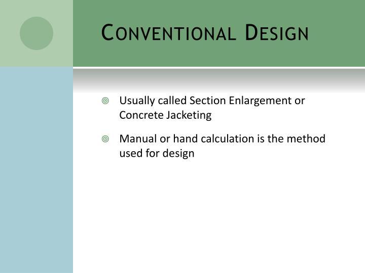Conventional Design
