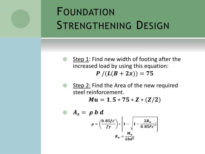 Foundation Strengthening Design