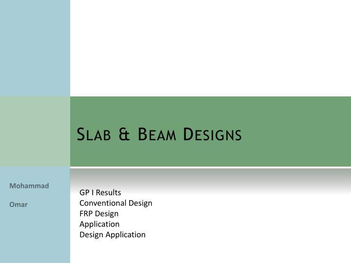 Slab & Beam Designs