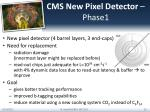 cms new pixel detector phase1
