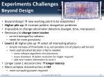experiments challenges beyond design