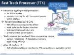 fast track processor ftk