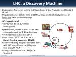 lhc a discovery machine