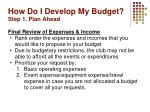 how do i develop my budget step 1 plan ahead3