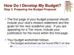 how do i develop my budget step 3 preparing the budget proposal
