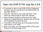 open the ehr s fm eap file in ea