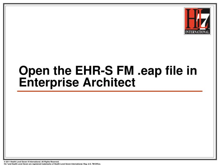 Open the EHR-S FM .