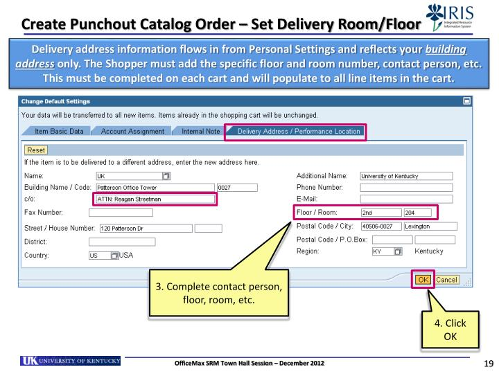 Create Punchout Catalog Order – Set Delivery Room/Floor