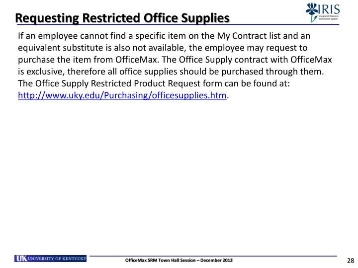 Requesting Restricted Office Supplies