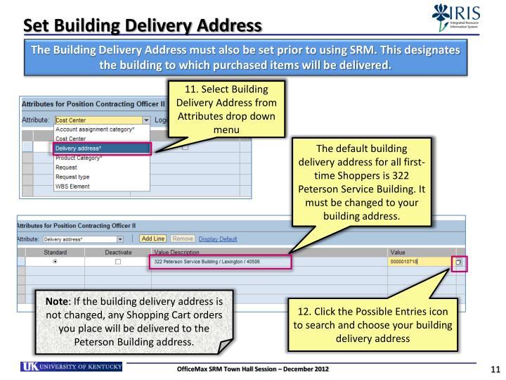 Set Building Delivery Address
