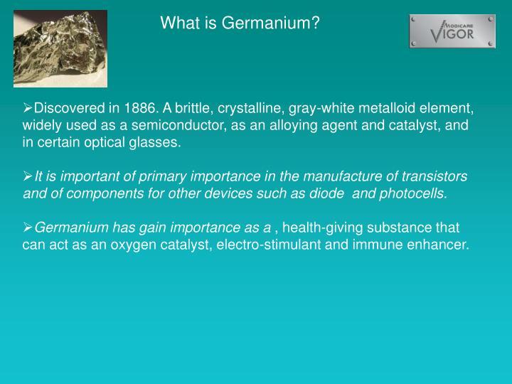What is Germanium?