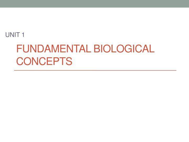 Fundamental Biological Concepts