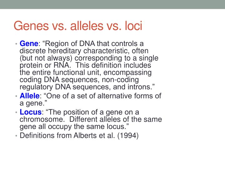 Genes vs. alleles vs. loci