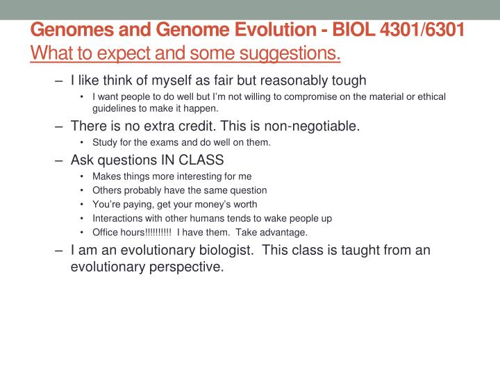 Genomes and genome evolution biol 4301 6301 what to expect and some suggestions