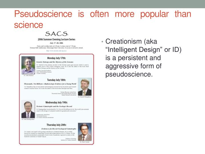 Pseudoscience is often more popular than science