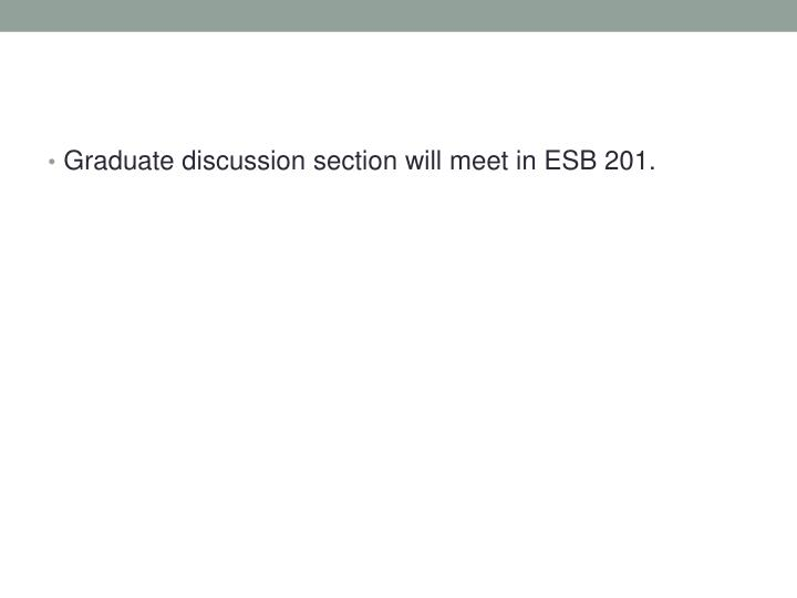 Graduate discussion section