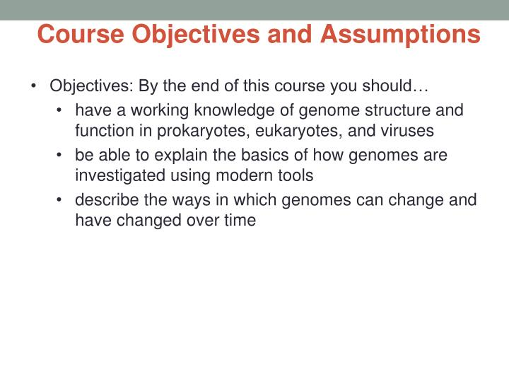 Course Objectives and Assumptions