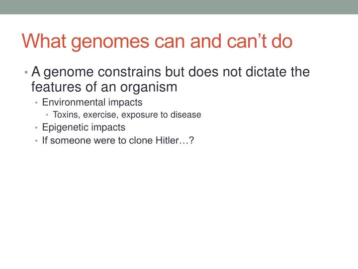What genomes can and can't do