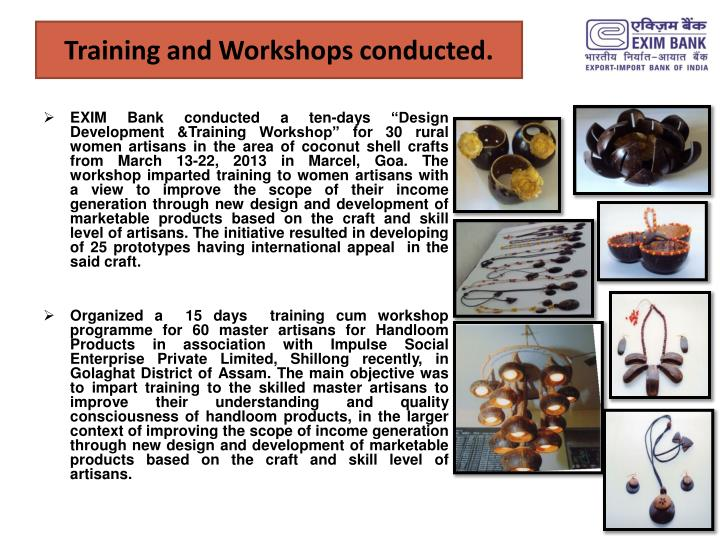 Training and Workshops conducted.