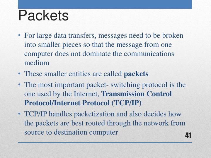 For large data transfers, messages need to be broken into smaller pieces so that the message from one computer does not dominate the communications medium