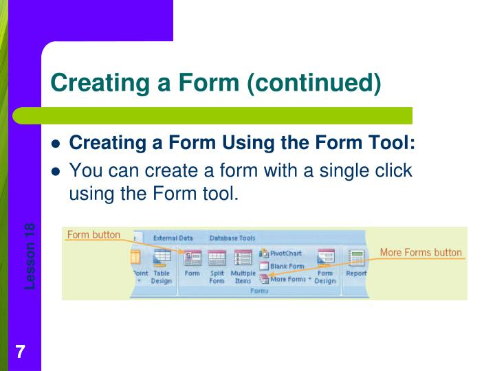 Creating a Form Using the Form Tool: