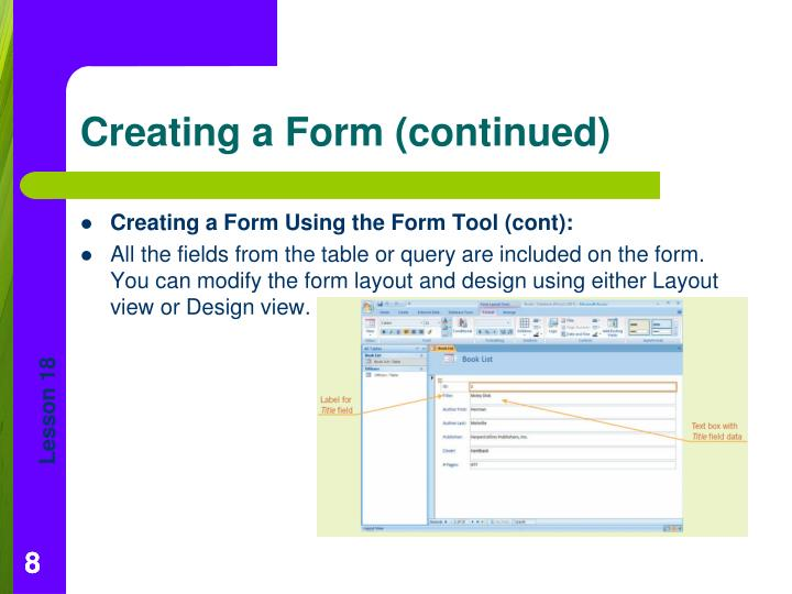 Creating a Form Using the Form Tool (cont):