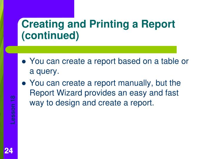 You can create a report based on a table or a query.