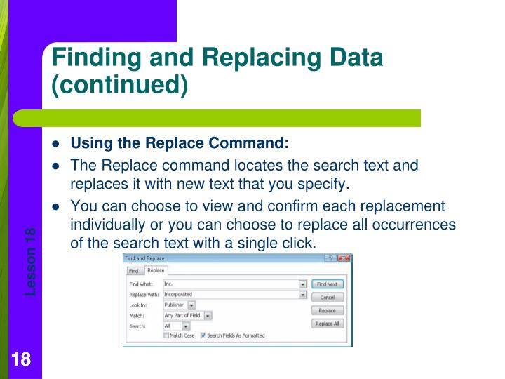 Using the Replace Command: