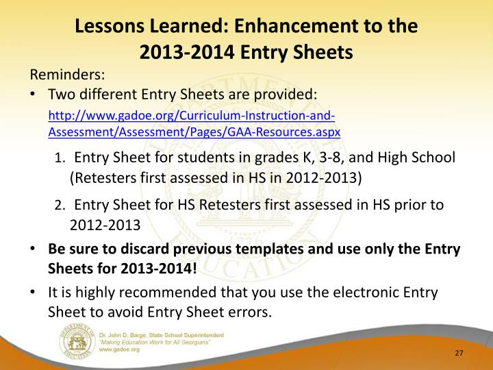 Lessons Learned: Enhancement to the        2013-2014 Entry Sheets