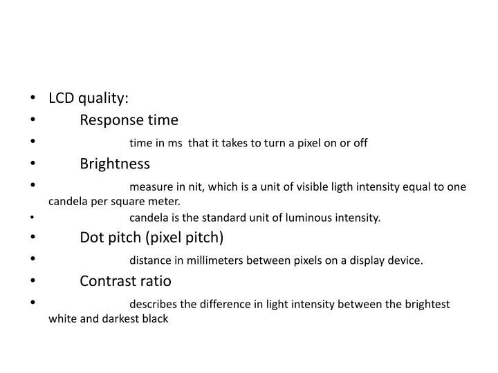 LCD quality: