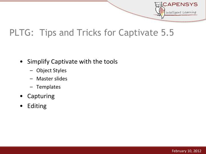 PLTG:  Tips and Tricks for Captivate 5.5