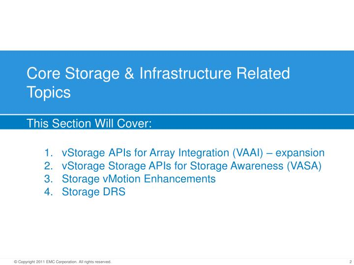 Core Storage & Infrastructure Related Topics