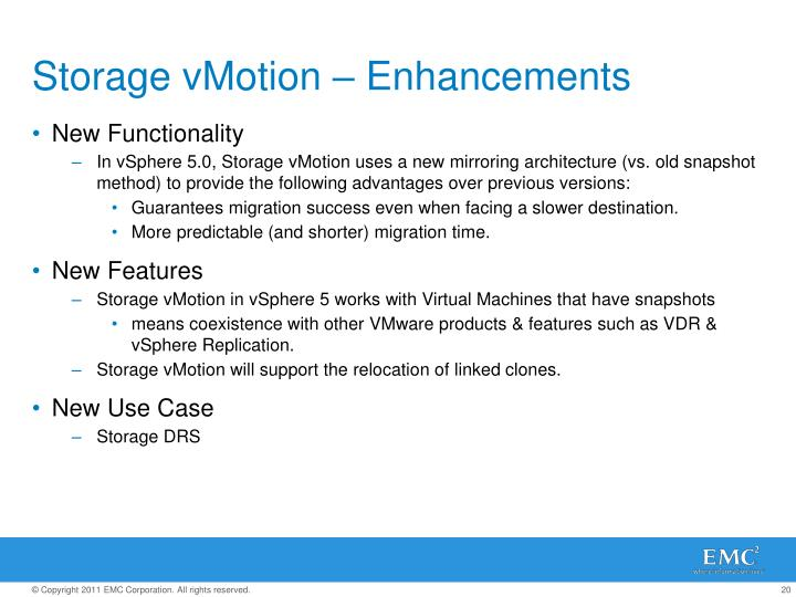 Storage vMotion – Enhancements