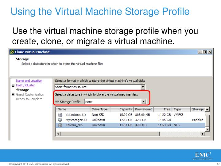 Using the Virtual Machine Storage Profile