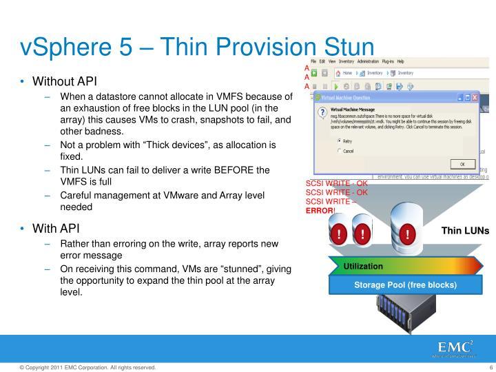 vSphere 5 – Thin Provision Stun