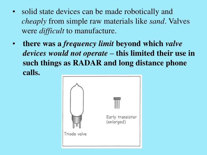 solid state devices can be made robotically and