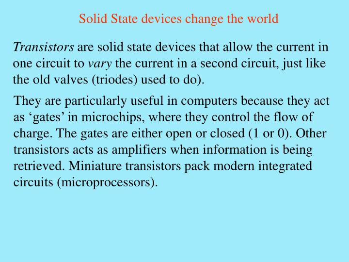 Solid State devices change the world