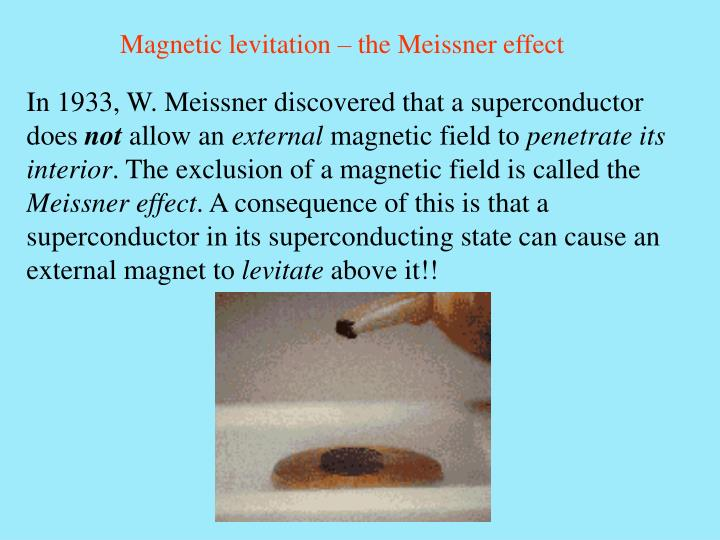 Magnetic levitation – the Meissner effect