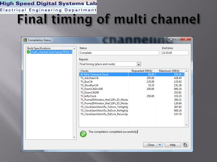 Final timing of multi channel