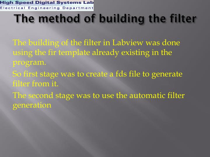 The method of building the filter