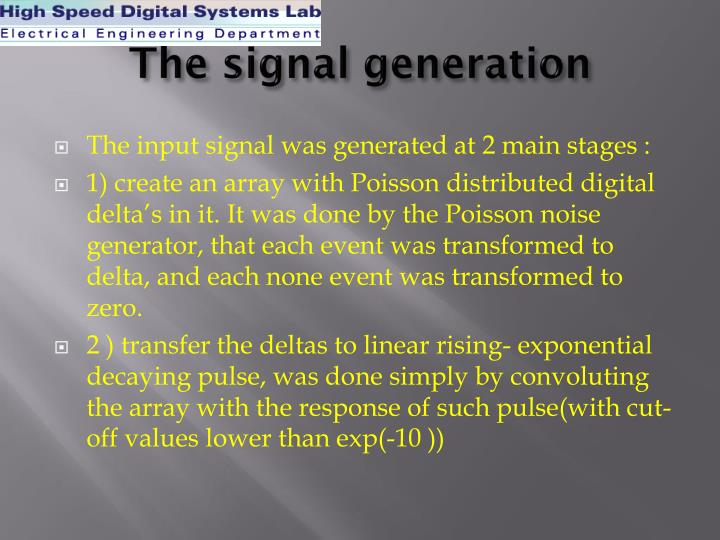 The signal generation
